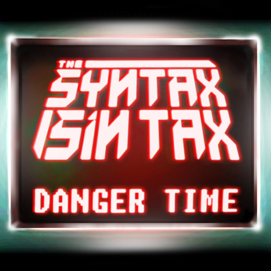 The Syntax Sin Tax Danger Time cover