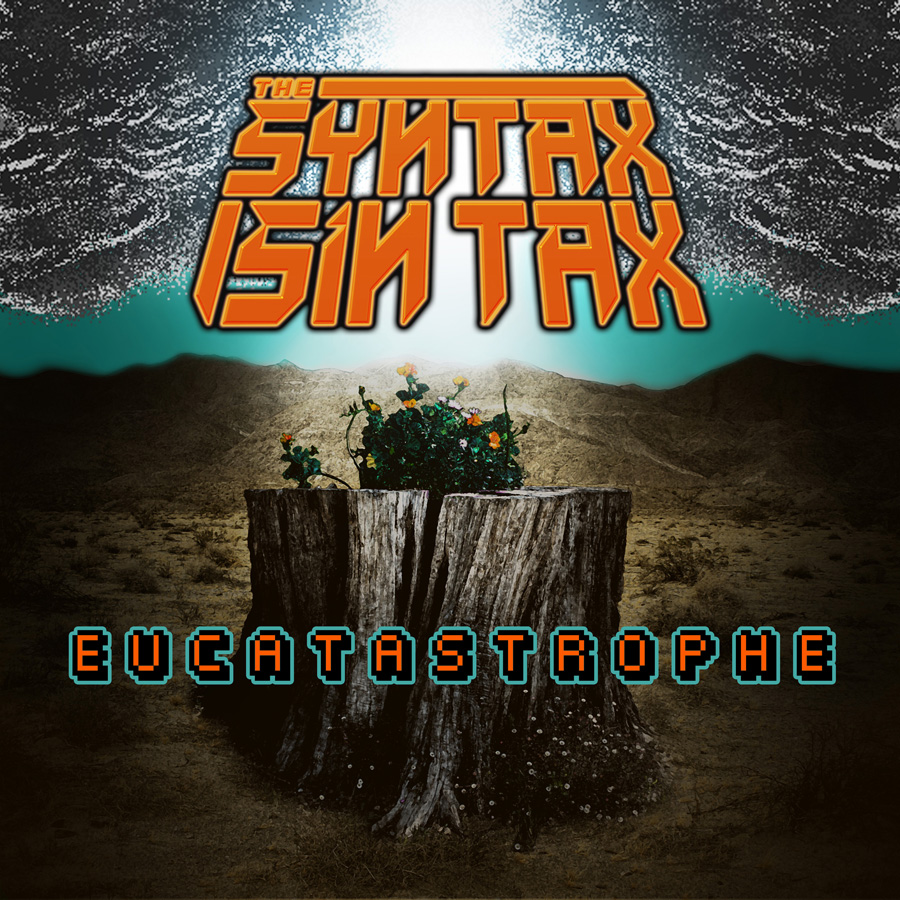 The Syntax Sin Tax Eucatastrophe cover